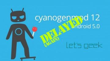 cyanogenmod-12-DELAYED