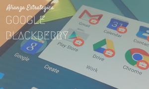 Alianza Google y Blackberry